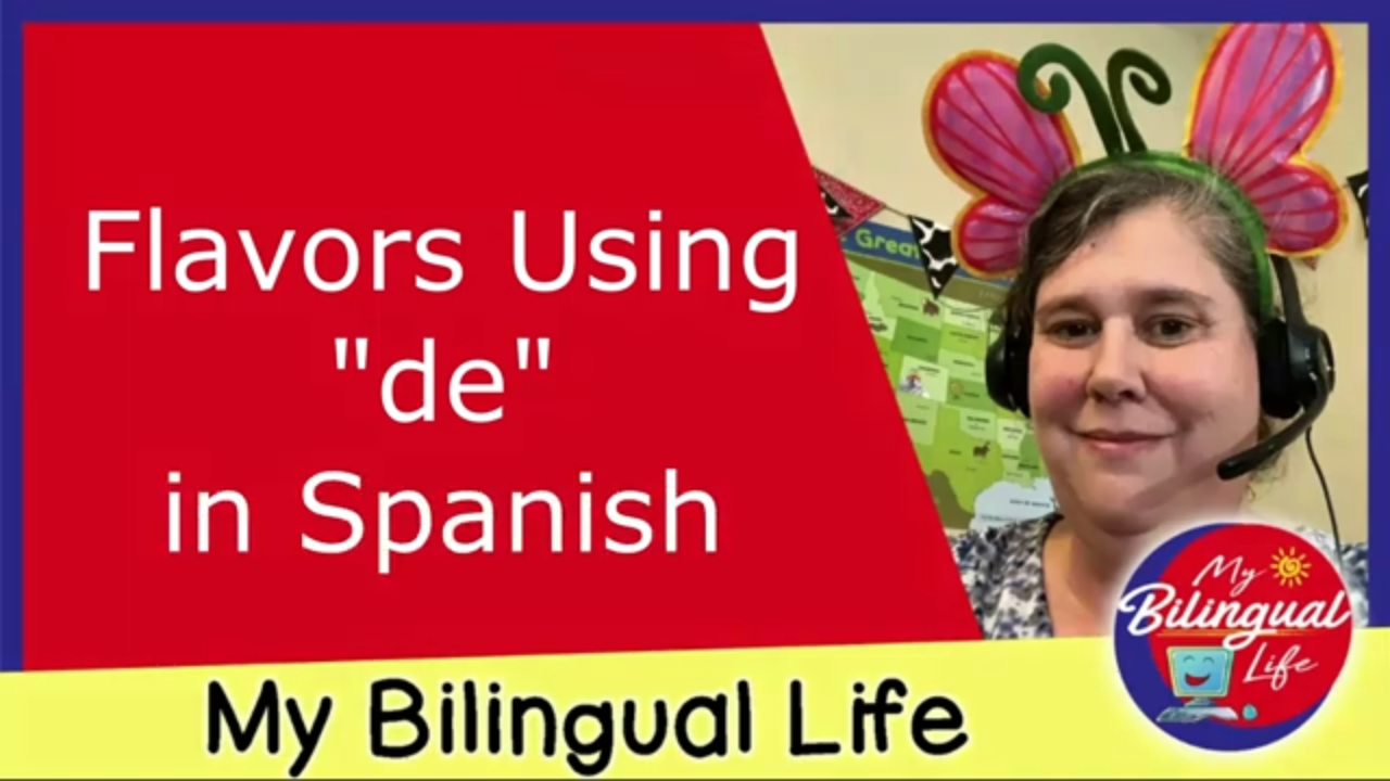 """Flavors Using """"De"""" in Spanish"""